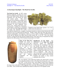 Archaeological Spotlight: The Dead Sea Scrolls