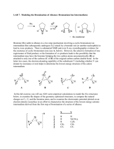 LAB 7: Modeling the Bromination of Alkenes: Bromonium Ion