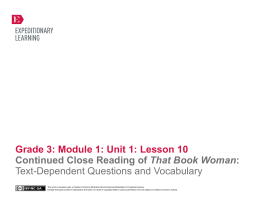 Grade 3: Module 1: Unit 1: Lesson 10 Close Reading of That Book