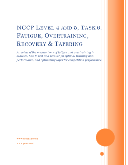 NCCP Level 4 and 5, Task 6: Fatigue, Overtraining, Recovery