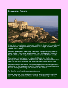 Provence, France A tour that every kosher epicurean could only