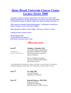 Stony Brook Cancer Center Research Lecture Series 2008