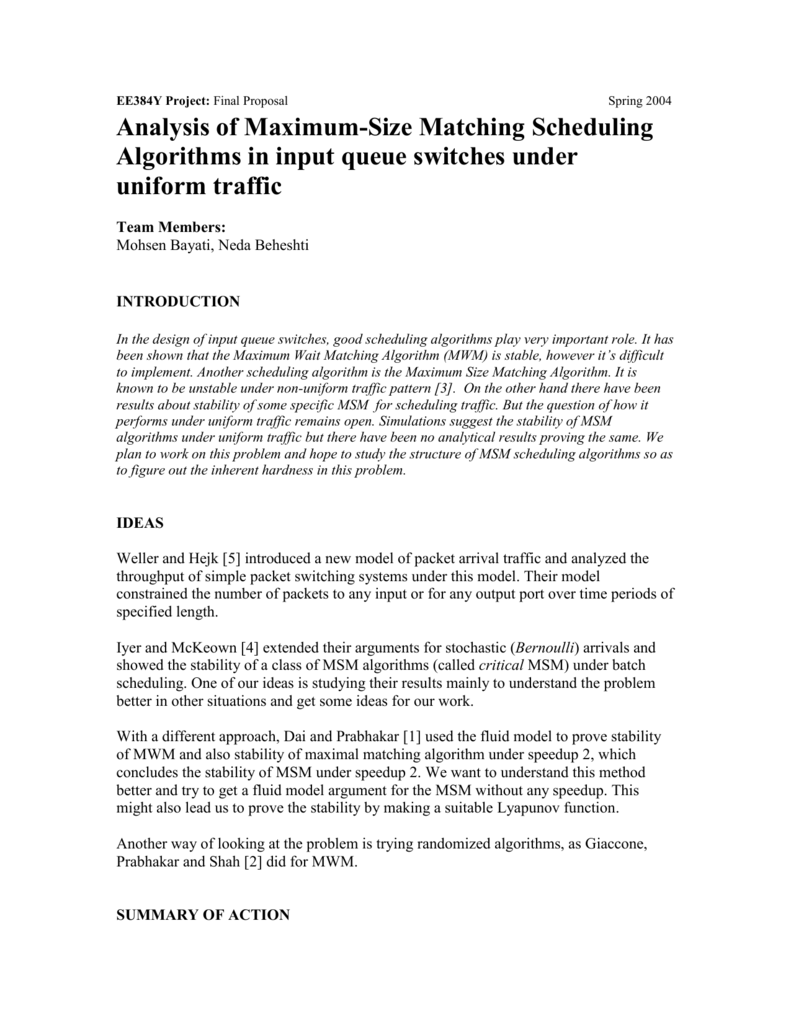 Analysis of Maximum-Size Matching Scheduling Algorithms in input