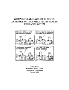 WHEN MORAL HAZARD IS GOOD: - University of Puget Sound