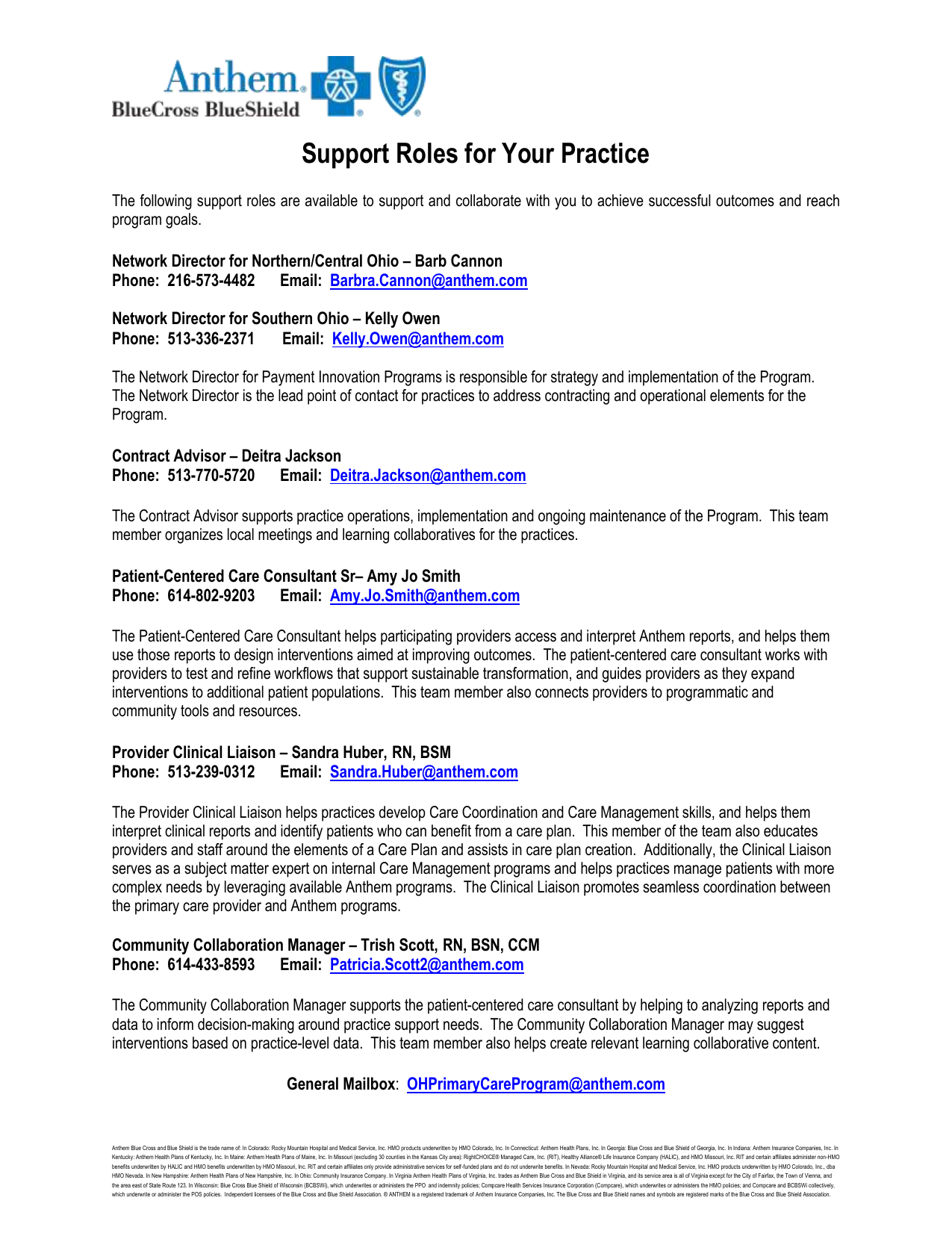 Support Roles for Your Practice The following support roles are