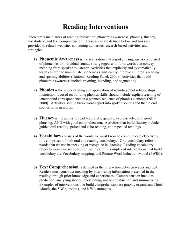 Reading Interventions There are 5 main areas of reading