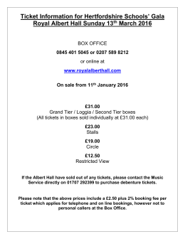 Ticket Information for Hertfordshire Schools` Galas ~ Royal Albert