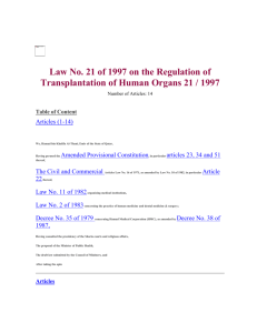 Law No. 21 of 1997 on the Regulation of Transplantation of Human