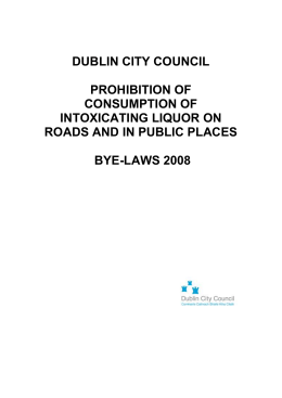 (Prohibition of consumption of Intoxicating Liquor on Roads and in