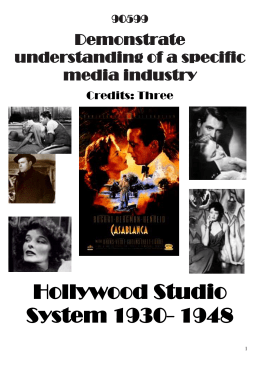 Industry: Hollywood Studio System 1920- 1946