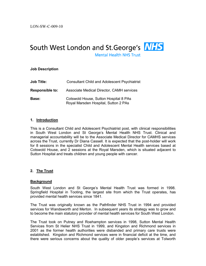 LONSWC00910 South West London and St Georges Mental – Psychiatrist Job Description