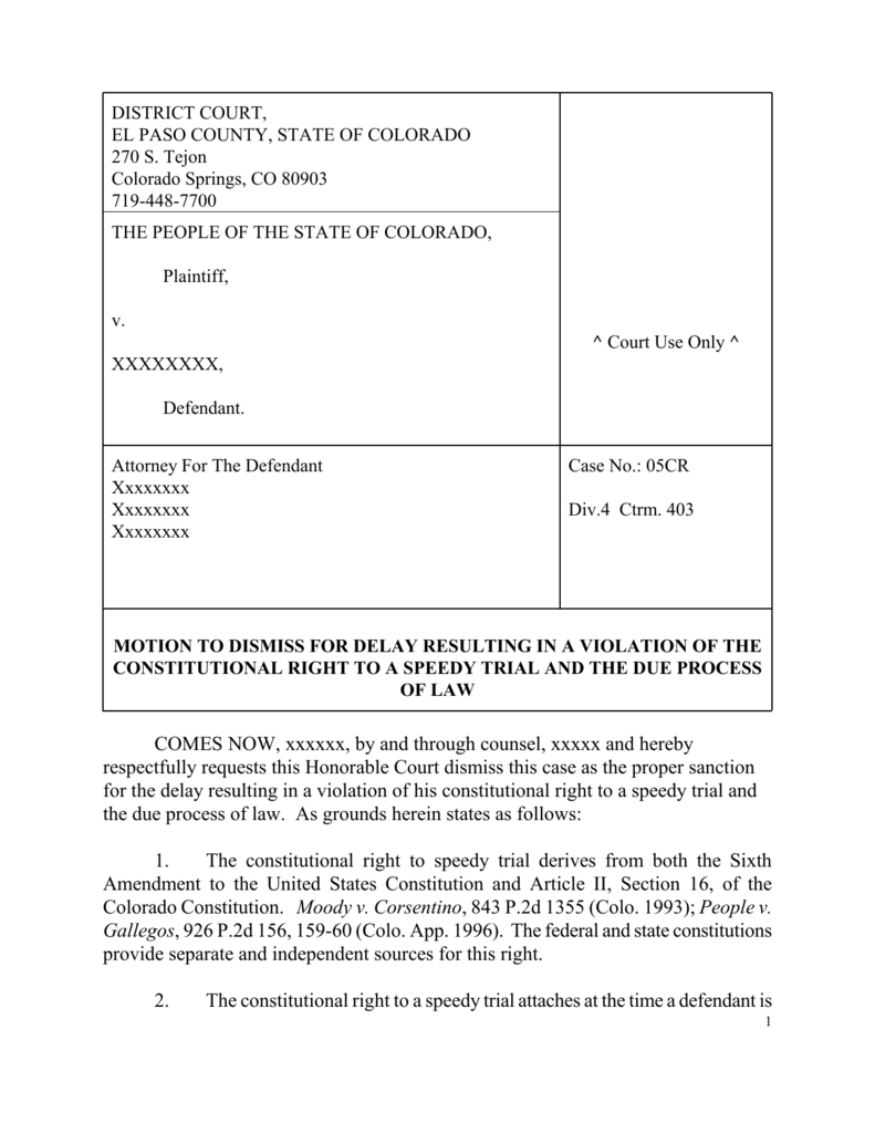Motion to Dismiss Constitutional Speedy Trial and Due Process
