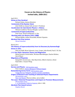 Forum on the History of Physics Invited talks, 2008