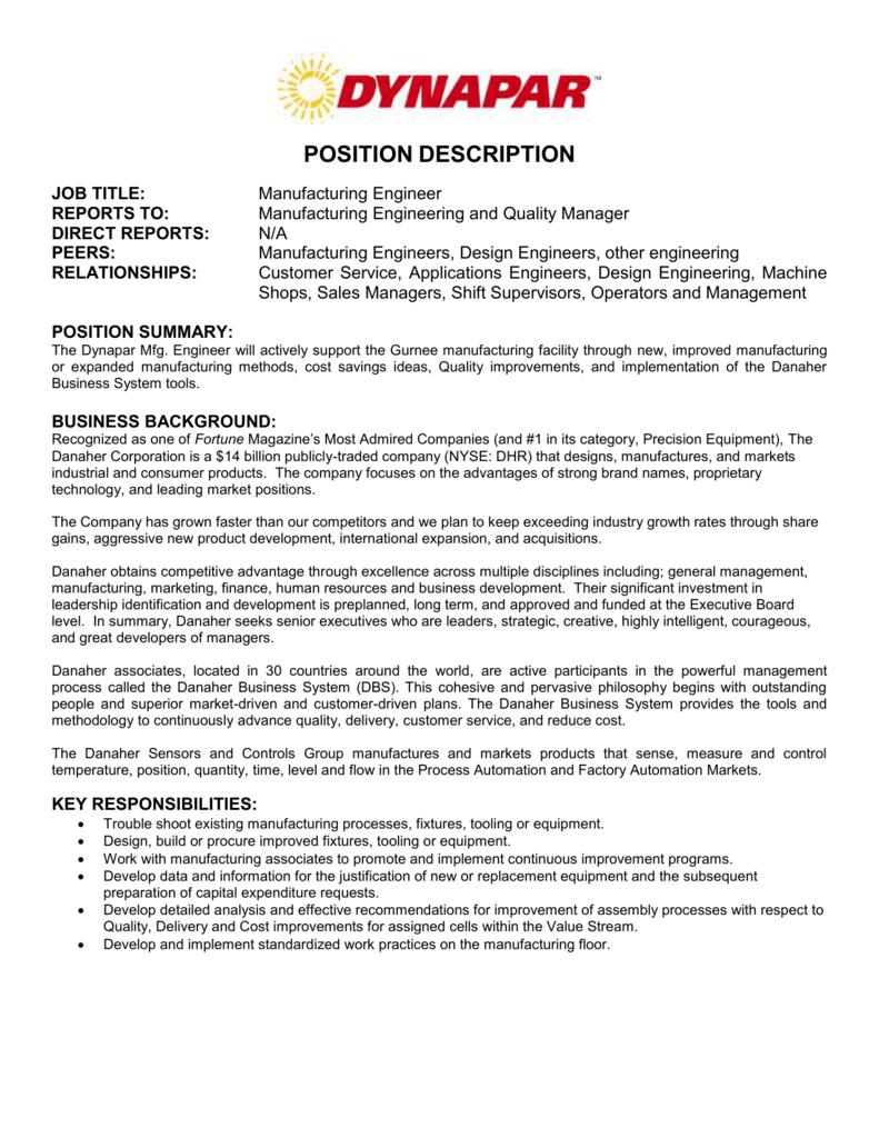POSITION DESCRIPTION JOB TITLE: Manufacturing Engineer