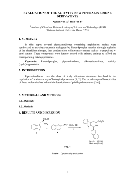SEVERAL NEW PIPERAZINEDIONE DERIVATIVES