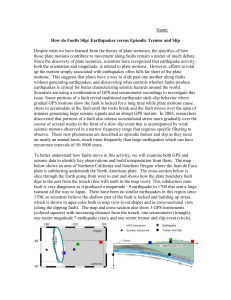 Name: How do Faults Slip: Earthquakes versus Episodic Tremor and
