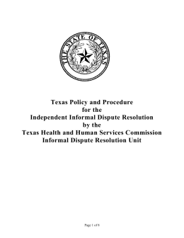 Texas Policy and Procedure for the Independent Informal Dispute