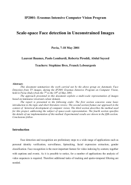 Provisory Title: Face detection in uncontrained images