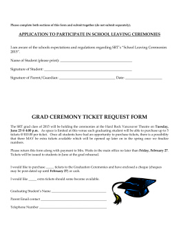 GRAD CEREMONY TICKET REQUEST FORM