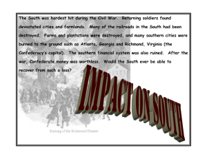The South was hardest hit during the Civil War
