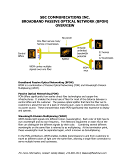 Broadband Passive Optical Networking (BPON)