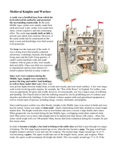 Medieval Knights and Warfare A castle was a fortified base from