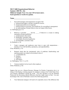 Organizational Behavior SAMPLE Midterm Questions Spring 2003