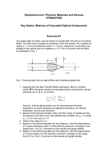 Ray Optics. Matrices of Cascaded Optical Components