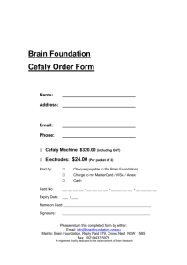 Brain Foundation Cefaly Order Form Name: Address: Email: Phone