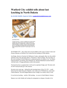 Watford City exhibit tells about last lynching in