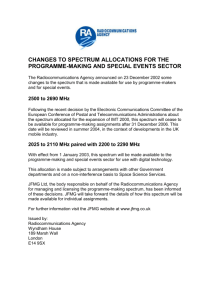 Changes To Spectrum Allocations For The Programme