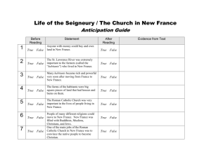 Life of the Seigneury / The Church in New France