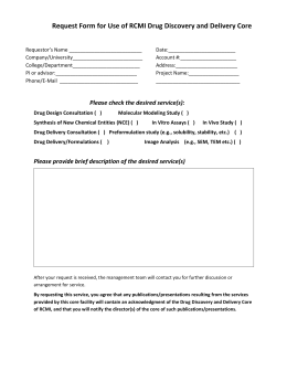 Drug Discovery and Delivery Core Service Request Form
