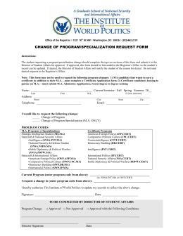 Change of Program Request Form - The Institute of World Politics