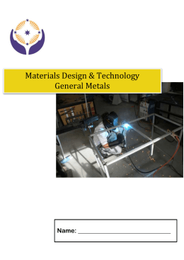 Materials Design & Technology General Metals