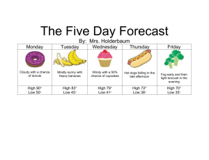 The Five Day Forecast