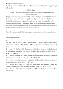 Genetic and environment factors in formal