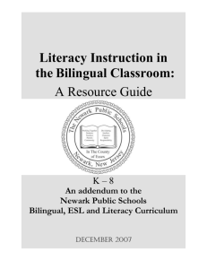 Literacy Instruction in the Bilingual Classroom K-8