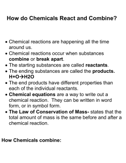 How do Chemicals React and Combine