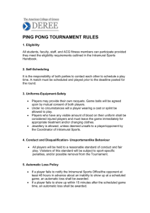 PING PONG TOURNAMENT RULES 1. Eligibility All students, faculty
