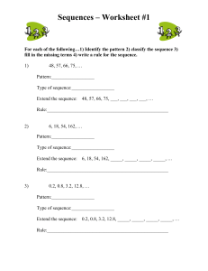 Sequences – Worksheet #1 For each of the following…1) Identify the
