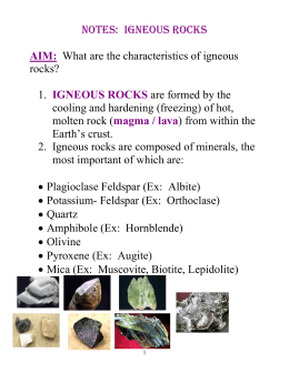 NOTES: IGNEOUS ROCKS