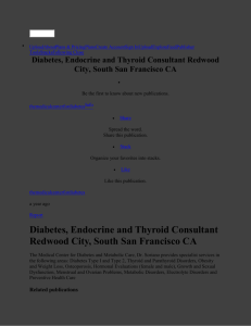 Diabetes, Endocrine and Thyroid Consultant Redwood City, South