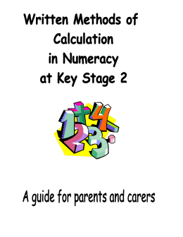 Written Methods of Calculation in Numeracy at Key Stage 2: A guide