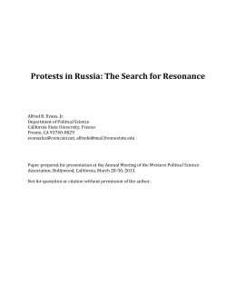 Protests in Russia: The Search for Resonance Alfred B. Evans, Jr