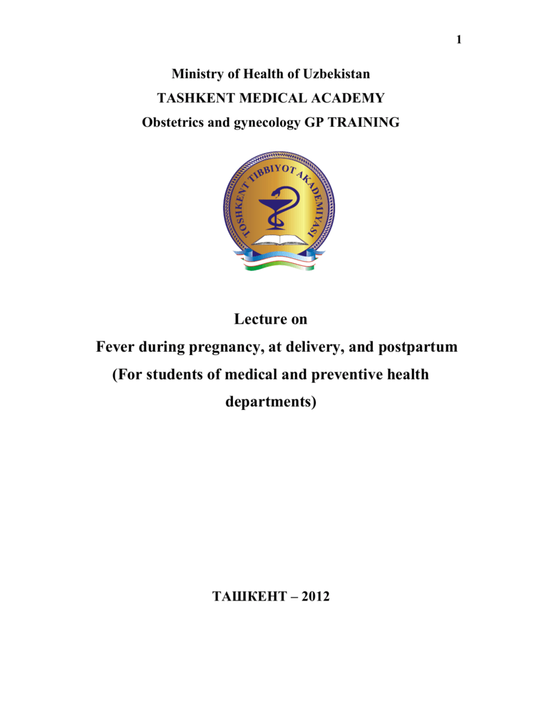 1 Ministry of Health of Uzbekistan TASHKENT MEDICAL ACADEMY