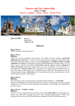 Moscow and The Golden Ring 6 Days/ 5 Nights Moscow – Vladimir