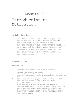 Module 36 Introduction to Motivation Module Preview Motivation is a