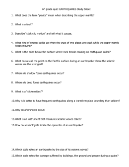 6th grade quiz: EARTHQUAKES Study Sheet
