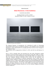 Dilek Winchester, A solo exhibition